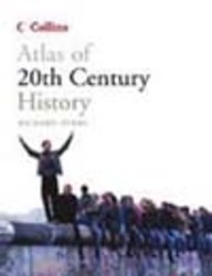 Collins Atlas Of Twentieth Century History