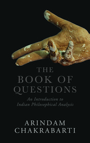 Book Of Questions : An Introduction To Indian Philosophical Analysis