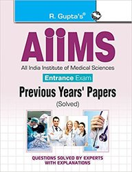 Aiims Entrance Exam : Previous Years Papers (Solved)
