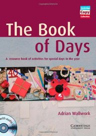 The Book of Days Book and Audio CDs (2): A Resource Book of Activities for Special Days in the Year (Cambridge Copy Collection)