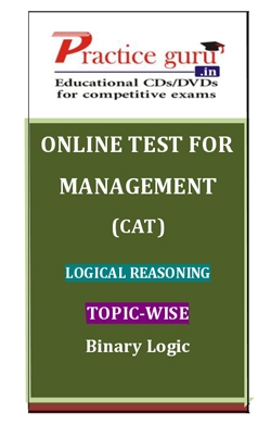 Online Test for Management: CAT: Logical Reasoning: Topic-Wise: Binary Logic