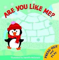 Are You Like Me : Press & Play