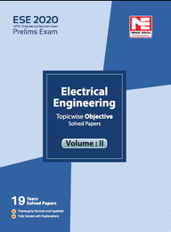 Ese 2020 : Preliminary Exam : Electrical Engineering Objective Paper Volume 02