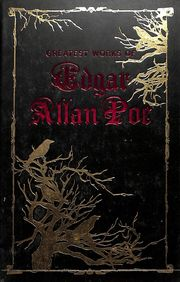 Greatest Works Of Edgar Allan Poe
