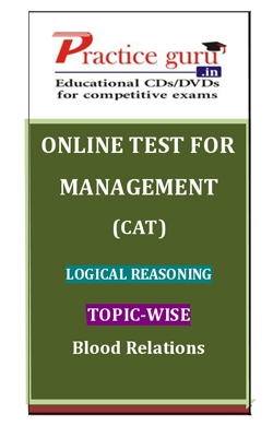 Online Test for Management: CAT: Logical Reasoning: Topic-Wise: Blood Relations