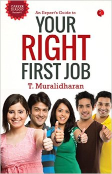 An Experts Guide To Your Right First Job