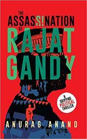 Assasination Of Rajat Gandy
