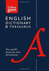 Collins Gem – Collins Gem Dictionary and Thesaurus