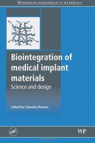 Biointegration of Medical Implant Materials: Science and Design