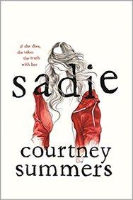 Sadie : Courtney Summers