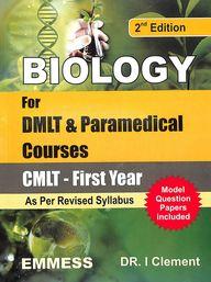 Biology For Dmlt & Paramedical Courses - Cmlt 1st Year