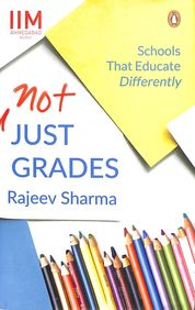 Not Just Grades : Schools That Educate Differently