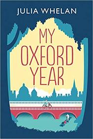 My Oxford Year : A Novel