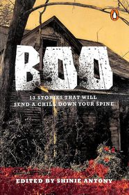 Boo : 13 Stories That Will Send A Chill Down Your Spine