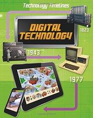 Technology Timelines: Digital Technology