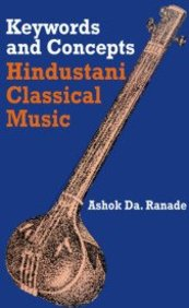 Keywords and Concepts: Hindustani Classical Music