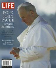 Life: Pope John Paull II: Toward Sainthood