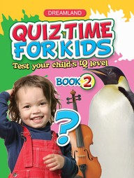 Buy Quiz Time For Kids:Test Your Childs Iq Level Book 2 book