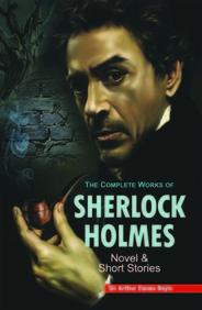 Complete Works Of Sherlock Holmes : Novels & Short Stories Set Of 2 Vol