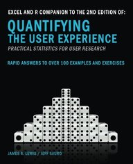 Excel and R Companion to the 2nd Edition of Quantifying the User Experience: