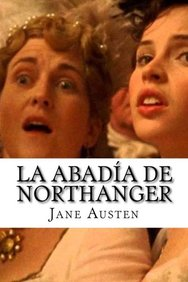 La Abadia de Northanger (Spanish Edition)