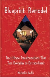 Blueprint Remodel - Tract Home Transformations That Turn Everyday To Extraordinary