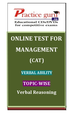 Online Test for Management: CAT: Verbal Ability: Topic-Wise: Verbal Reasoning