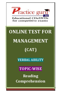 Online Test for Management: CAT: Verbal Ability: Topic-Wise: Reading Comprehension