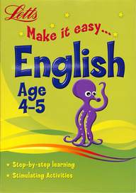 Letts  Make It Easy English  Age 4 - 5