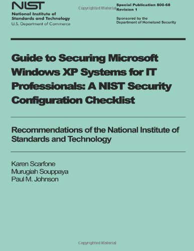 Buy Guide to Securing Microsoft Windows XP Systems for IT