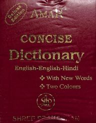 Amar Concise Dictionary English - English Hindi - Deluxe Edition : With New Words Two Colours