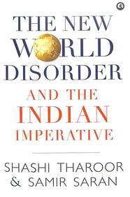 New World Disorder & The Indian Imperative