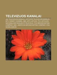 Buy Televizijos Kanalai: Jav Televizijos Kanalai, Lietuvos