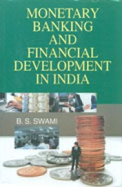 Monetary Banking & Financial Development In India