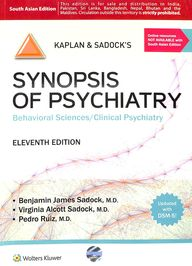Kaplan & Sadocks Synopsis Of Psychiatry Behavioral Sciences/Clinical Psychiatry