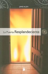 La Puerta Resplandeciente (Spanish Edition)