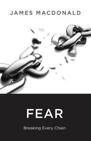 Fear: Breaking Every Chain