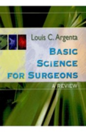 Basic Science For Surgeons A Prview