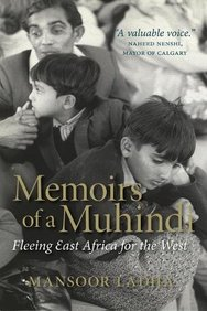 Memoirs of a Muhindi: Fleeing East Africa for the West