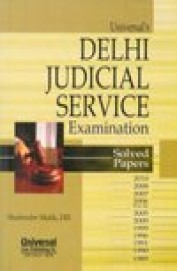 Delhi Judicial Service Examination : Solver Papers 1989 To 2010