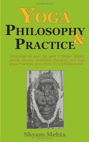 Yoga Philosophy and Practice