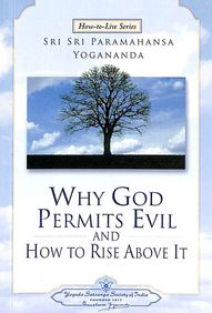 Why God Permits Evil & How To Rise Above It