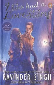 I Too Had A Love Story : 10 Anniversary Edition