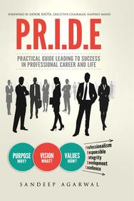 Pride : Practical Guide Leading To Success In Professional Career & Life