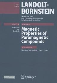 Magnetic Susceptibility Data - Part 1.: Magnetic Properties of Paramagnetic Compounds, Subvolume A (Landolt-Börnstein: Numerical Data and Functional ... - New Series / Molecules and Radicals)