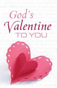 God's Valentine to You: 25- Pack Tracts