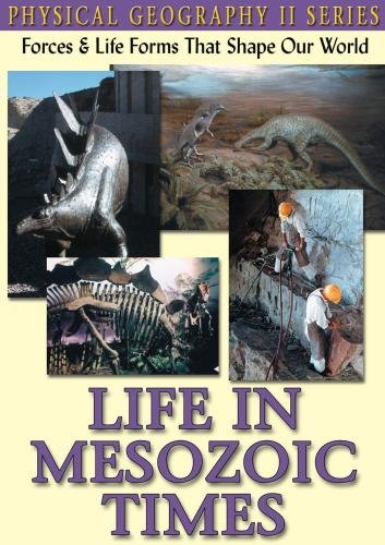 Physical Geographyii: Life In Mesozoic Times: Science
