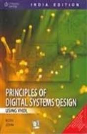 Buy Principles Of Digital Systems Design Using Vhdl W Cd Book Charles H Roth Lizy Kurian John 813150574x 9788131505748 Sapnaonline Com India