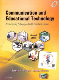 Communication & Educational Technology : Contemporary Pedagogy For Health Care Professionals