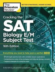 Cracking The Sat Subject Test In Biology E/ M : Princton Review